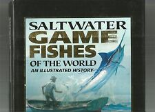 SALTWATER GAME FISHES OF THE WORLD by Dunn & Goadby 2000 1st Edition HcDj PHOTOS