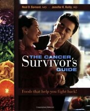 The Cancer Survivors Guide: Foods That Help You F