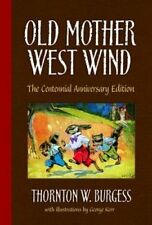 NEW - Old Mother West Wind: The Centennial Anniversary Edition