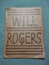 0Will Rogers  - Illustrated Memorial by Paul E. Corrubia  - 1940