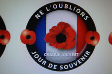 "2 x FRANCE JOUR DE SOUVENIR   3"" STICKERS  [LEST WE FORGET} FRENCH REMEMBRANCE"