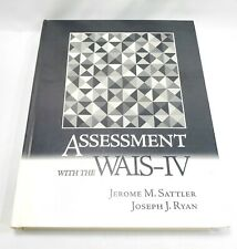 Assessment with the WAIS-IV by Jerome M. Sattler (2009, Hardcover)