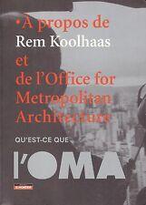 A PROPOS DE REM KOOLHAAS ET DE L'OMA ARCHITECTURE + PARIS POSTER GUIDE