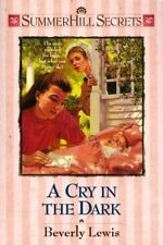 Summerhill Secrets: A Cry in the Dark Vol. 5 by Beverly Lewis (1996, Paperback)
