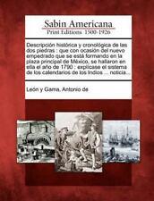 Descripci N Hist Rica y Cronol Gica de Las DOS Piedras: Que Con Ocasi N del Nuev
