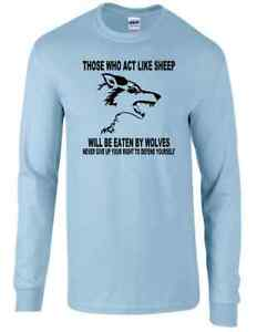 Those Who Act Like Sheep Eaten by Wolves Long Sleeve Tee Gun Rights Labe T-shirt