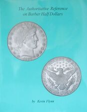 THE AUTHORITATIVE REFERENCE ON BARBER HALF DOLLARS, FLYNN, NEW, FREE SHIPPING!!