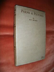 POEMS & PICTURES. MAY BELBEN. SIGNED 1st. EDITION 1926 HARDBACK in DUST JACKET