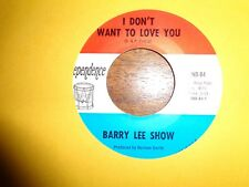 THE BARRY LEE SHOW 45 on INDEPENDENCE psych rock ~ i don't want to love you