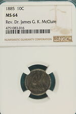1885 NGC MS64 REV. DR JAMES G.K. McCLURE Seated Liberty Dime!! #A6146