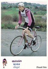 CYCLISME carte cycliste FRITZ PIRARD équipe MERCIER MIKO Vivagel 1979