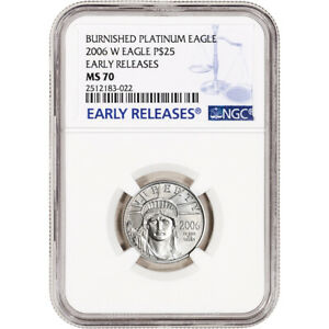 2006 W American Platinum Eagle Burnished 1/4 oz $25 - NGC MS70 Early Releases