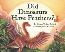 Did Dinosaurs Have Feathers? (Lets-Read-and-Find-