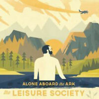 The Leisure Society - Alone Aboard The Ark Édition Limitée Neuf CD