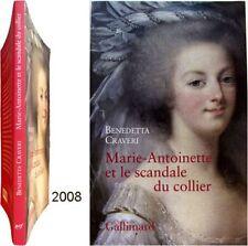 Marie-Antoinette scandale du collier 2008 Benedetta Craveri cardinal de Rohan