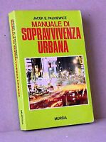 Manuale di sopravvivenza urbana - Palkiewicz - Mursia o