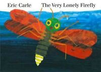 Very Lonely Firefly, Hardcover by Carle, Eric, Brand New, Free shipping in th...