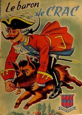 SABRAN Jean. Les aventures du baron de Crac. GP. Rouge & Bleue. 1955.