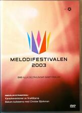 MELODIFESTIVALEN 2003 Sweden Eurovision MLDVD001 SVT ~4h Region 2 PAL 1 DVD