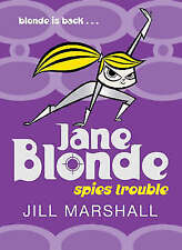 Marshall, Jill, Jane Blonde Spies Trouble, Very Good Book