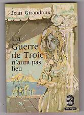 La Guerre De Troie N'aura Pas Lieu - Jean Giraudoux . Poche .bon état 1973