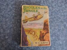 BIGGLES IN THE JUNGLE BY CAPTAIN W.E JOHNS