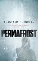 Permafrost, Paperback by Reynolds, Alastair, Brand New, Free shipping