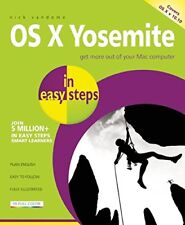 OS X Yosemite in easy steps: Covers OS X 10.10-Nick Vandome