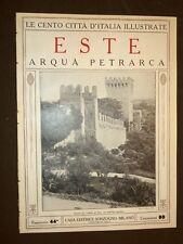 Este, Arquà Petrarca - Le Cento Città d'Italia illustrate