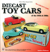 DIECAST TOY CARS BOOK COLLECTORS GUIDE RALSTON DINKY CORGI SOLIDO