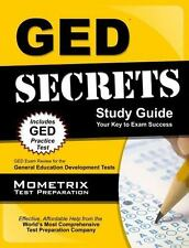 GED Secrets Study Guide : GED Exam Review for the General Educational...
