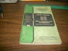 "John Deere ""95"" Self-Propelled Combines Operators manual"