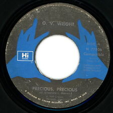 "O. V. WRIGHT 45:  ""Precious, Precious / You Gotta Have Love""  1978  Hi  VG+"