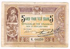 5 Frank  STAD  BRUGGE   1914      Noodgeld   WW I