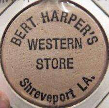 Vintage Bert Harper's Western Store Shreveport, LA Wooden Nickel Token Louisiana