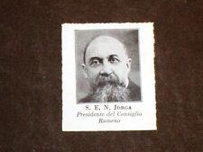 S.E.N. Jorga nel 1931 Presidente del Consiglio della Romania