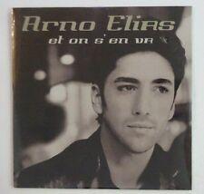 ARNO ELIAS : ET ON S'EN VA / LE MONDE INCONNU ♦ CD Single NEUF / NEW ♦
