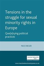 Tensions in the Struggle for Sexual Minority Rights in Europe: Que(e)Rying Polit