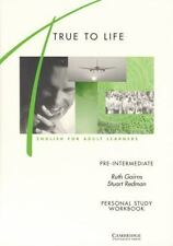 True to Life Pre-intermediate Personal study workbook: English for Adult