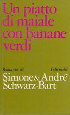 Simone & André Schwarz-Bart Un piatto di maiale con banane verdi