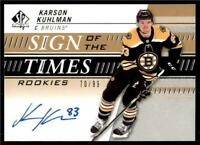 2019-20 UD SP Authentic Sign of the Times Rookies Auto Karson Kuhlman RC /99