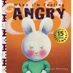 When I'm Feeling Angry: 15th Anniversary Edition