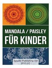 Mandala / Paisley Für Kinder by Spudtc Publishing Ltd (2015, Paperback)
