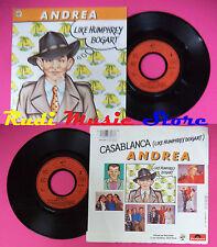 LP 45 7'' ANDREA Like humphrey bogart 1986 france BABY RECORDS no cd mc dvd