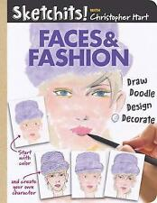 Sketchits! Faces & Fashion: Draw, Doodle, Design, Decorate (Drawing With Christo