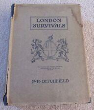 LONDON SURVIVALS by P.H.Ditchfield, illust.E.L.Wratten, Architecture HC/DJ