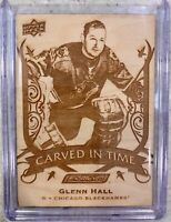 2019-20 ENGRAINED GLENN HALL CARVED IN TIME WOOD ENGRAVED BLACKHAWKS ETCHED CT24