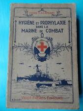 Cazamian Hygiène et Prophylaxie dans la Marine de Combat Ed. Vigot 1932 médecine
