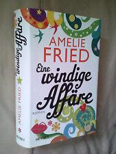 Amelie Fried: Eine windige Affäre (Gebundene Ausgabe)