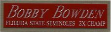 BOBBY BOWDEN FSU NAMEPLATE FOR AUTOGRAPHED Signed Football HELMET JERSEY PHOTO